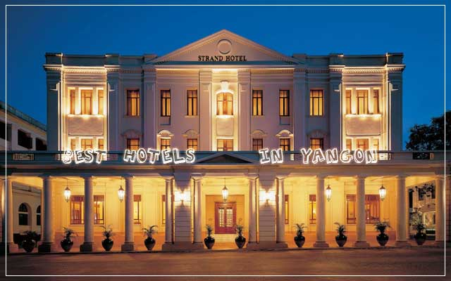 Best hotels in Yangon